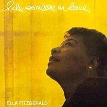 Like Someone In Love - Ella Fitzgerald