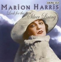Look For The Silver Lining - Marion Harris
