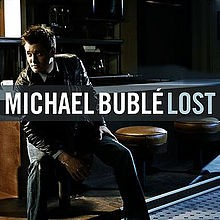 Lost - Michael Bublé