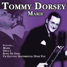 Marie - Tommy Dorsey