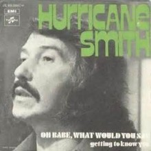 Oh, Babe, What Would You Say? - Hurricane Smith