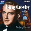 Only Forever - Bing Crosby