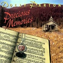 Precious Memories - Dolly Parton