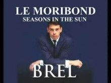 Seasons In The Sun - Jacques Brel