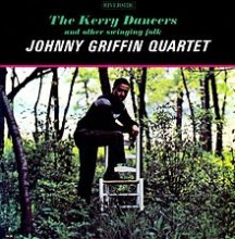 The Kerry Dance - Johnny Griffin