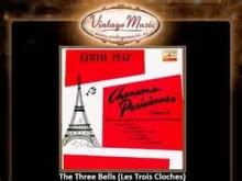 The Three Bells -  Édith Piaf
