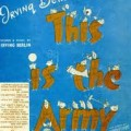 This Is The Army Mr Jones - Irving Berlin