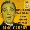 Too-ra-loo-ra-loo-ral - Bing Crosby