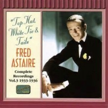 Top Hat, White Tie And Tails - Fred Astaire