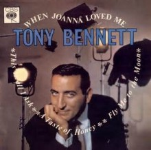 When Joanna Loved Me - Tony Bennett