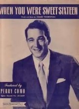 When You Were Sweet Sixteen - Perry Como